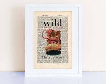 Wild by Cheryl Strayed Print on an antique page, book cover art