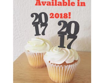 2018 Graduation Cupcake Toppers- Class of 2018 cupcake topper- Graduation Decorations- 2018 toppers - 2018 decorations - Set of 12