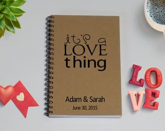 Couples Journal, It's A Love Thing [Custom Names & Date], - 5 x 7 Journal, Love Diary, Love Journal, Couples Scrapbook