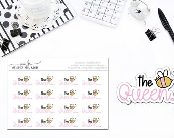 The Queen Bee Stickers or Die Cut