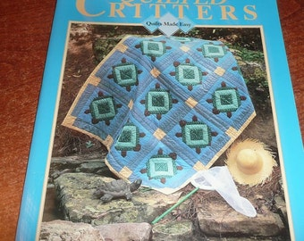 Quilts Made Easy Quilted Critters Quilt Book