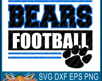 Bears Football| SVG| DXF| EPS| Png| Pdf| Cut File| Bears| Football| Silhouette| Cricut|  Vector| Decal| Instant Download