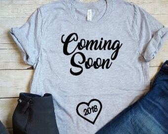 Coming Soon, Pregnancy Shirt, Mom to Be, Pregnancy Reveal, New Mom Shirt, Pregnancy Announcement Shirt