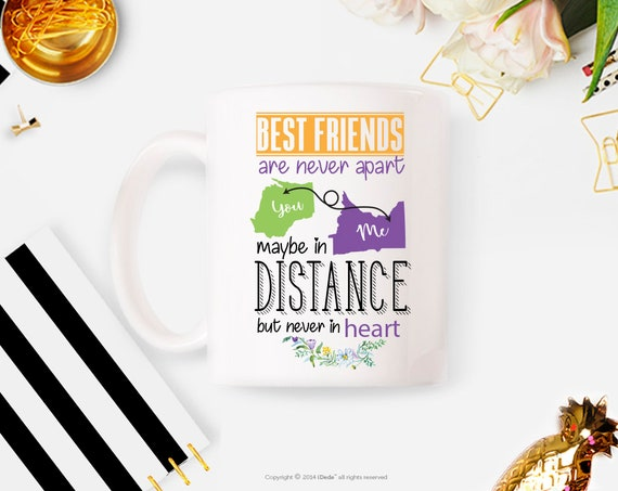 Best friends are never apart Best Friend Gift - Long Distance Friendship Gift - Friendship Long Distance Coffee Mug Personalized friendship