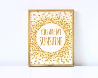 You Are My Sunshine Print Nursery Printable Art Kids Wall Art Yellow Orange And Gold Nursery Decor Yellow Gold Print For Baby Nursery