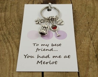 Wine keychain, wine keyring, best friend keyring, best friend wine gift, red wine keyring gift, bestie keyring gift, you had me at merlot