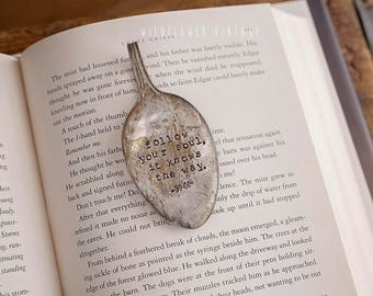 Follow Your Soul It Knows the Way Spoon Bookmark | Hand Stamped Vintage Repurposed Upcycled Gifts for bookworms