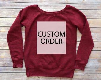 Custom Sweatshirt, Slouchy Off The Shoulder Wide Neck Sweatshirt Sweater, Cute Custom Sweatshirt, Personalized Sweatshirt, Custom Sweater,