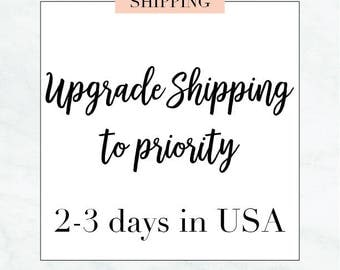 upgrade shipping to priority - add on to existing order