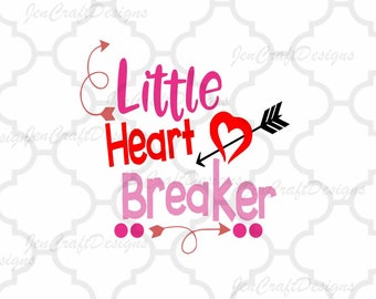 Little Heart Breaker SVG, Valentine's Day Svg, Valentine Svg, Heart, Baby, Love, Toddler, Svg, Dxf, Eps, Png, Cricut, Silhouette