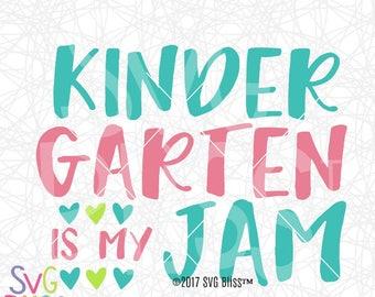 Kindergarten SVG, Back to School, 1st day of School, Kindergarten is My Jam, Cute, Cricut & Silhouette Compatible Cut File, DXF, Digital Art