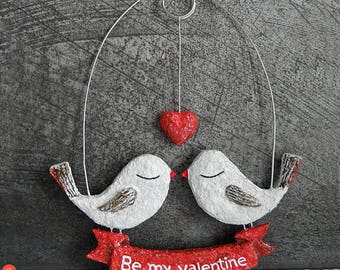 Love Birds Art, Valentine's Day Hanging Decor, Be My Valentine, Love Gift, Paper Mache Birds, Love Heart Art, Valentine's Rustic Decor