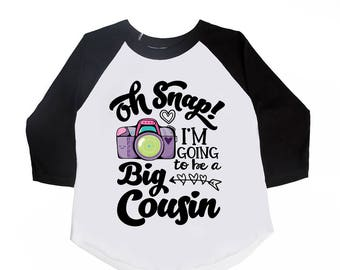 Oh Snap I'm Going to be a Big Cousin - Announcement Shirts - Girls' Shirts - Future Big Cousin - Oh Snap Shirts - Promoted to Big Cousin