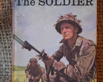 The Soldier. People at Work. A Vintage Ladybird Book. Series 606B. 1973