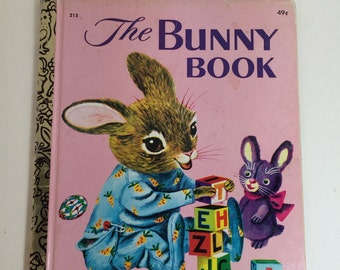 The Bunny Book A Little Golden Book  by Patsy Scarry Pictures by Richard Scarry 49 cents 1976 #215