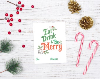 Eat Drink and Be Merry Tag, Christmas Tag Printable, Christmas Tags Download, Printable Holiday Gift Tags, Printable Holiday Stickers