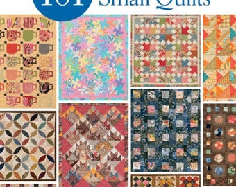 101 Fabulous Small Quilts:  book with patterns and instructions.