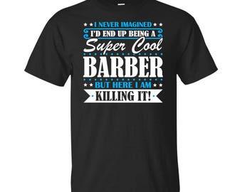 Barber, Barber Gifts, Barber Shirt, Super Cool Barber, Gifts For Barber, Barber Tshirt, Funny Gift For Barber, Barber Gift