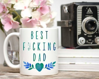 Mature Content, Gifts For Dad, Father's Day, Dad Mug, Dad Birthday Gift, Dad Gifts, Dad From Daughter, Dad Coffee Mug, Best F*cking Dad, Dad