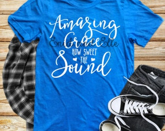 Amazing Grace shirt -  Amazing Grace t-shirt -Amazing Grace -Grace shirt - Christian shirt - made be Enid and Elle