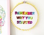 BRANDY MARTIN - Embroidery Hoop Wall Art, Motivational Quote, Positivity, Remember Why You Started, Christmas Gift, Embellished Sequin Art