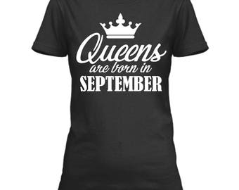 Queens Are Born In September Shirt, Queens Born In September Tshirt, September Birthday Shirt Adult, September Birthday Tshirt, Bday Tee