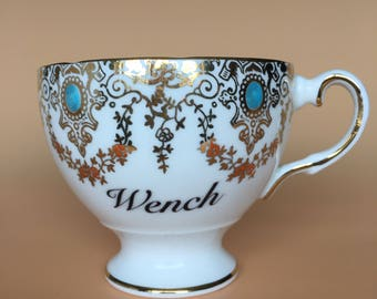Wench | Ready To Buy Swear Teacup and Saucer | Funny Rude Insult Obscenity Profanity | Unique Gift Idea