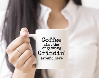Grindin, Coffee Grinding, Custom, Personalized, Coffee Mug, Coffee Gift, Funny Mug, Personalized, Personalized Gift,