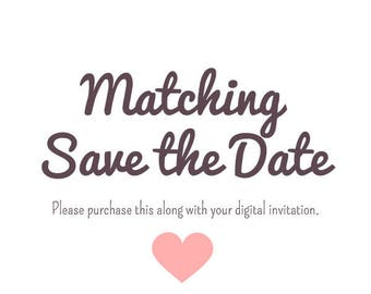 Save the Date, to match invitation