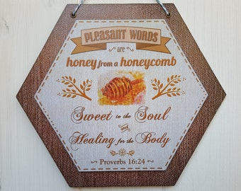 Bible verse art, Pleasant words are honey from a honeycomb, Christian wood sign wall hanging, Proverbs 16:24, Colour print on wood decoupage