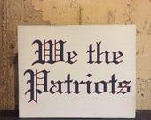 We the Patriots ~ 2017 SBLI Champions New England Patriots Sign ~ 5x7, 8x10, 11x14 or 16x20 - vintage, weathered, Boston, Brady, Belichick