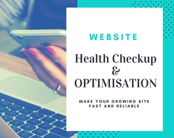 Website Optimisation & Report - Speed and Reliability Maintenance - Wordpress - Growing Business and Blog Sites - SEO - Marketing - Design
