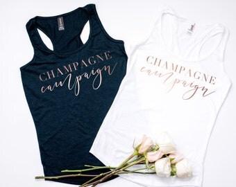 Rose Gold Champagne Campaign Tank Top, Bachelorette Shirts, Bachelorette Tank, Bridesmaid Shirts, Bachelorette Party Tank, Rose Gold
