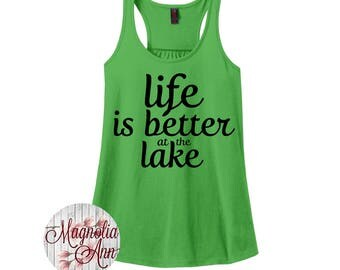 Life is Better at the Lake, Summer, Women's Racerback Tank Top in 9 Colors in Sizes Small-4X, Plus Size