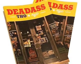 Deadass Tho. NYC Vol. 1