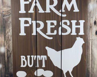 Farm Fresh Butt Nuggets - Wood Sign - Funny - Chicken - Eggs - Country Home Decor Decor - Kitchen - Mother's Day Gifts - Father's Day Gifts