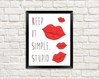Red Lips, Keep It Simple Stupid Print, Quote Print, Work Printable, Office Printable, Inspirational Print, Lips Print, Work Printable