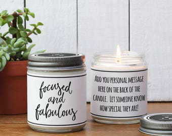 Focused and Fabulous Soy Candle | Encouragement gift | Inspiration gift | Gift for her | Support Gift | Send a gift | Scented Candle Gift