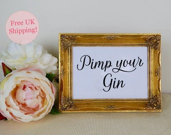 Pimp your Gin Wedding Drinks Sign, Wedding Bar Sign, Modern Calligraphy, Wedding Reception, Wedding Signage, Two sizes, FREE SHIPPING
