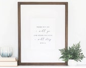 Ruth 1:16 Print, Watercolor Art Print, Where you go, I will go, Watercolor Verse, Wall Art Quotes, Quotes Home Decor, 8x10 Art Print