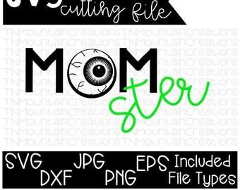 Momster SVG File, Momster, Monster, Halloween svg, Mom Halloween, Halloween Shirt, Cutting File, Silhouette, Cricut, PNG, DXF