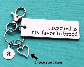 Personalized Pet Key Chain Rescued Is My Favorite Breed Stainless Steel Customized with Your Charm & Initial - K123