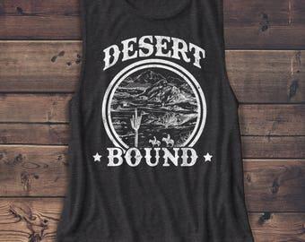 Desert Bound - Women's Muscle Tee - Women's Shirt - Cactus - Muscle Tank - Vacation - Nature -Outdoors - Explore - Camping - Hiking