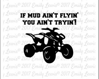 Four Wheeler Quote - SVG - SVGs - fourwheeler svgs - four wheeler decals - atv svg - four wheeler clipart - cricut file