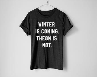Winter Is Coming Shirt - Jon Snow Shirt - Khaleesi Shirt - GOT Shirt - Tv Show Shirt - Graphic Tee - Funny Shirt - Trendy Shirt