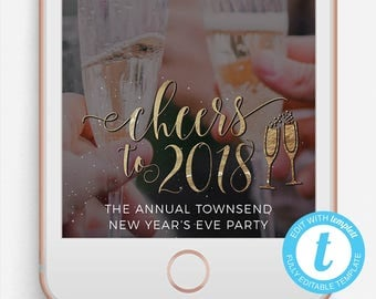 New Years Eve Snapchat Filter, New Year Geofilter, Editable Snapchat Filter, New Years Eve Party, Cheers to 2018, New Years 2018, New Years