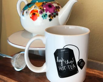 Tea Mug | HOT-TEA Mug | Funny Mug for Tea Drinker | Large Tea Mug | Tea Lover Gift | Gift for Tea Drinker