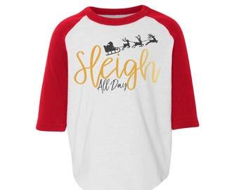 sleigh all day funny christmas shirt funny kids christmas shirt christmas raglan baseball tell santa shirt xmas shirt toddler christmas tee