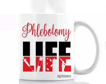 Phlebotomy Life Coffee Mug
