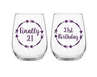21st Birthday Decal - Finally 21 Birthday Decal - Happy Birthday Decal - 21st Birthday Gift - Birthday Bash Favors - Birthday Weekend Gifts
